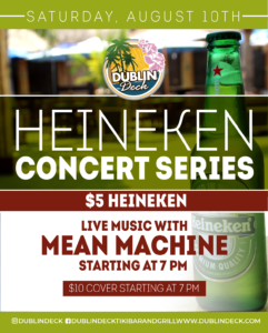 flyer for heineken concert series on august 10th with live music by mean machine starting at 7pm