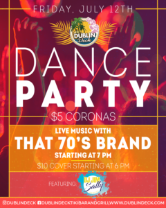 flyer for dance party on july 12th with live music by that 70s band starting at 7pm