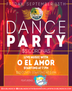 flyer for friday night dance party on september 13th with live music by o el amor starting at 7p,m
