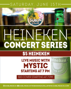 flyer for heineken concert series on june 15th with live music by mystic starting at 7pm
