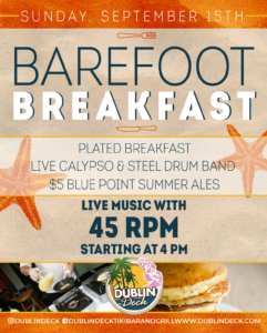 flyer for barefoot breakfast on september 15th with live music by 45 rpm starting at 4pm