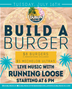 flyer for build a burger on july 16th with live music by running loose starting at 6pm