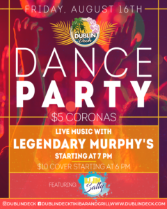 flyer for dance party on august 16th with live music by legendary murphys starting at 7pm