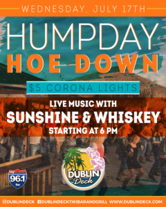 Flyer for live music with Sunshine and Whiskey on July 17th at Dublin Deck at 6pm