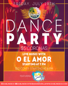 flyer for dance party on july 19th with live music by o el amor starting at 7pm