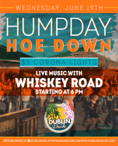 flyer for humpday hoe down on jue 19th with live music by whiskey road starting at 6pm