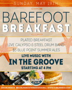 flyer for barefoot breakfast with live music by in the groove on may 19th