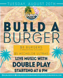 flyer for build a burger on august 20th with live music by double play starting at 6pm