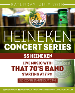 flyer for heineken concert series on july 20th with live music by that 70s band starting at 7pm