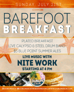 flyer for barefoot breakfast on july 21st with live music by nitework starting at 4pm