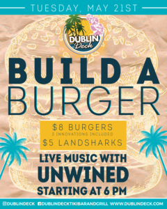 flyer for build a burger night with live music by unwined on may 21st