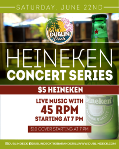 flyer for heineken concert series on june 22nd with live music by 45 rpm starting at 7pm