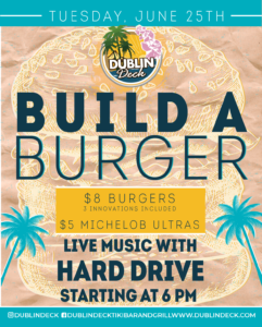 flyer for build a burger night on june 25th with live music by hard drive starting at 6pm