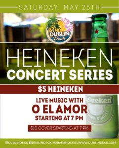 flyer for heineken concert series on may 25th with live music by o el amor starting at 7pm
