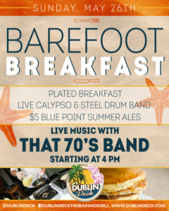flyer for barefoot breakfast with music by that 70s band on may 26th