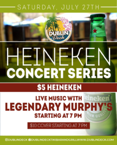 flyer for heineken concert series on july 27th with live music by legendary murphys starting at 7pm