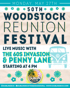 flyer for 50th woodstock reunion festival on may 27th with live music by the 60's invasion band and penny lane starting at 4pm