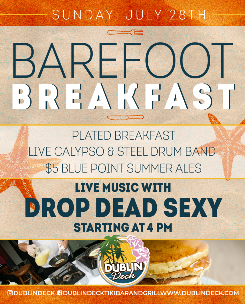 Barefoot Breakfast – Live Music with Drop Dead Sexy