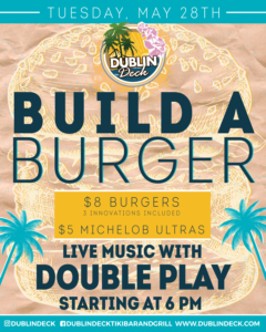 flyer for build a burger night with live music by double play on may 28th at 6pm