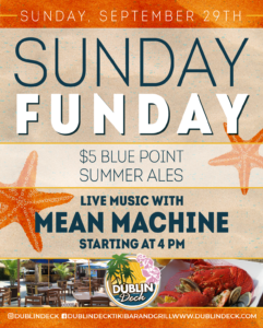 Flyer for Sunday Funday with $5 Blue Point Summer Ales and live music with Mean Machine starting at 4pm on Sunday, September 29th