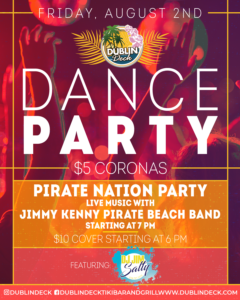 flyer for dance party pirate nation party with live music by jimmy kenny and the pirate beach band on august 2nd