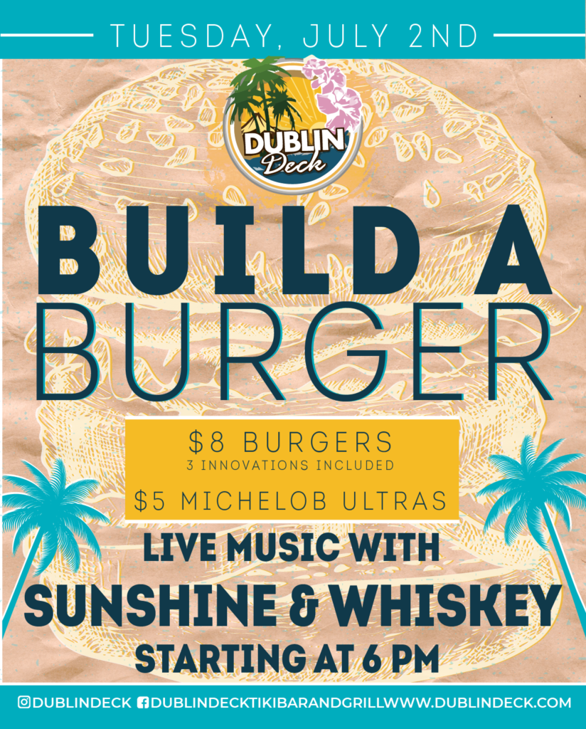 Build a Burger – Live Music with Sunshine & Whiskey