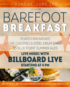 flyer for barefoot breakfast on sunday june 2nd with live music by billboard live at 4pm