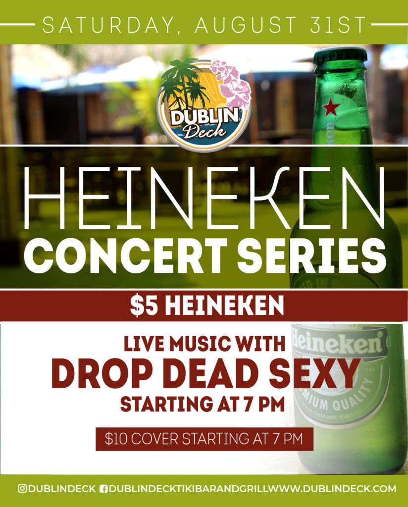 Heineken Concert Series – Live Music with Drop Dead Sexy