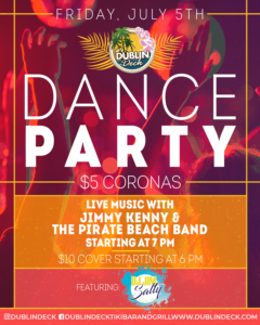flyer for dance party on july 5th with live music by jimmy kenny and the pirate beach band starrting at 7pm