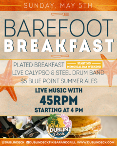 flyer for barefoot breakfast without the breakfast on may 5th with live music by 45 rpm starting at 4pm