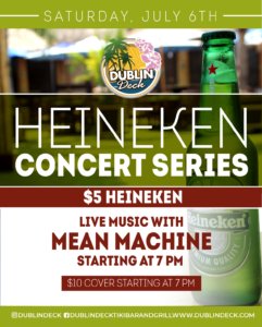 flyer for heineken concert series on july 6th with live music by mean machine starting at 7pm