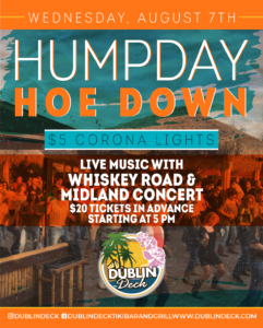 flyer for humpday hoe down on august 7th with whiskey road opening up for midland concert at 5pm with tickets available for $20