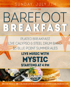 flyer for barefoot breakfast on sunday july 7th with live music by mystic starting at 4pm
