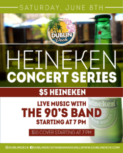 flyer for heineken concert series on june 8th with live music by the 90s band starting at 7pm