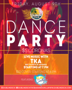 flyer for dance party on august 9th with live music by TKA starting at 7pm