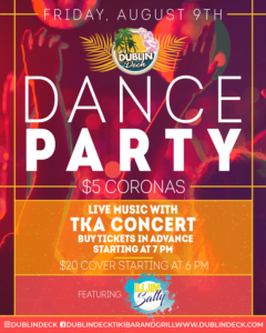 flyer for dance party TKA concert on august 9th with $20 advanced tickets available. concert starts at 8pm doors open at 5pm