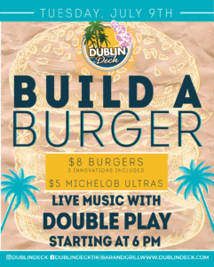 flyer for build a burger on july 9th with live music by double play starting at 6pm
