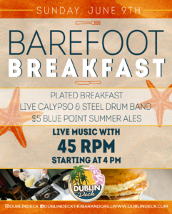 flyer for barefoot breakfast with live music by 45 rpm on sunday june 9th at 4pm