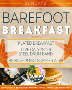 flyer for barefoot breakfast every sunday at dublin deck