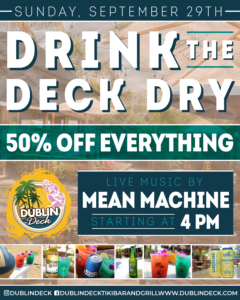 Flyer for Drink the Deck Dry at Dublin Deck, 50% off everything, live music by Mean Machine starting at 4pm.