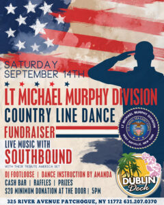 Flyer for our LT Michael Murphy Division Country Line Dance Fundraiser. $20 minimum donation, starts at 5pm
