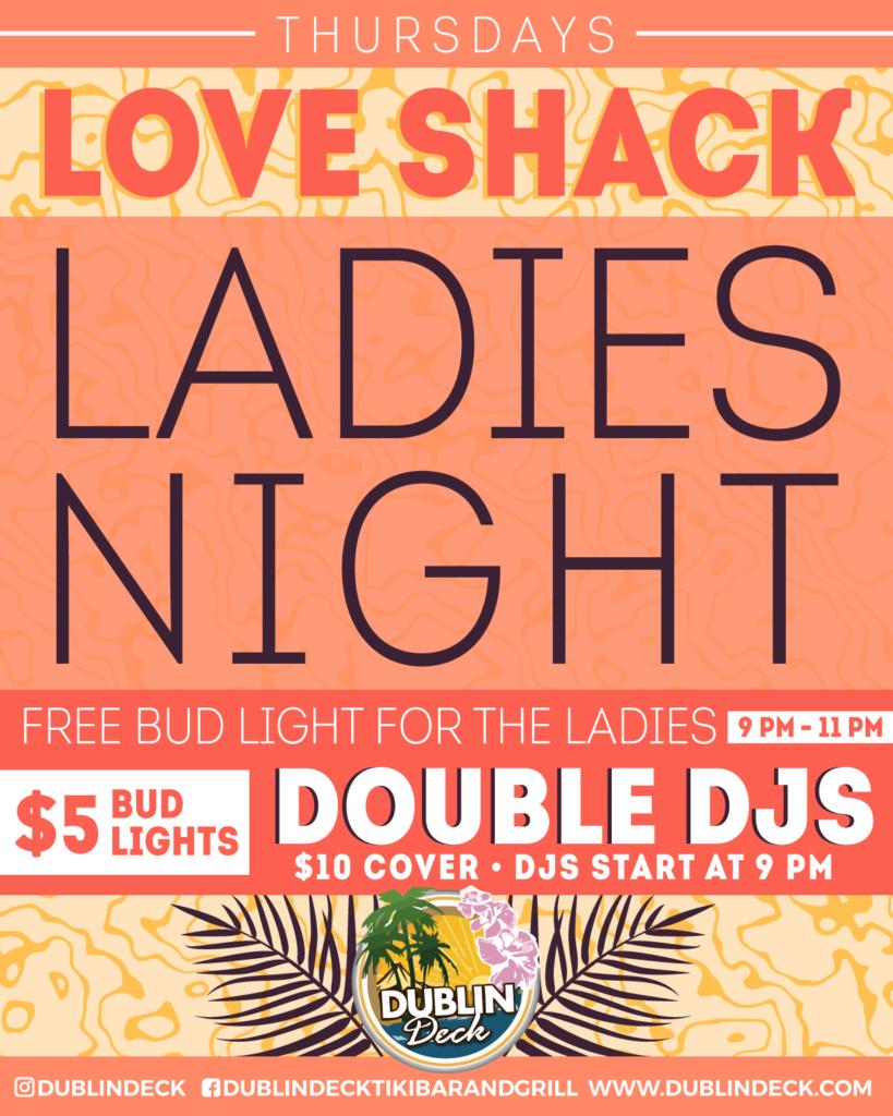 Love Shack Ladies Night – Double DJs