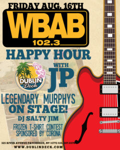 Flyer for Happy Hour with JP and live music with the Legendary Murphys on August 16th