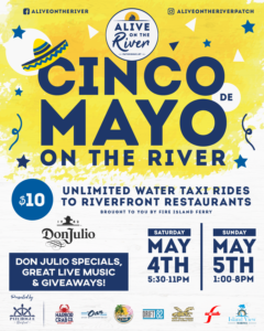 flyer for cinco de mayo weekend on the river may 4th and 5th to kick off the alive on the river season with tequila specials and live music
