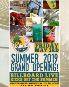flyer for the summer 2019 grand opening kick off at dublin deck on may 3rd