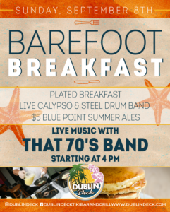 flyer for barefoot breakfast on september 8th with live music by that 70s band starting at 4pm