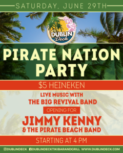 Flyer for Pirate Nation Party with The Big Revival Band opening for Jimmy Kenny and The Pirate Beach Band