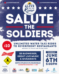 Flyer for Alive on the River Salute the Soldiers event, June 6th