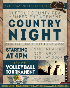 Flyer for the Suffolk County PBA Member Engagement Country Night on Saturday, Sept. 28th. Starting at 4pm with an open bar, bbq buffet and live music. $40 members, $60 guest, $70 at the door. Member volleyball tournament. Private event for PBA members and invited guests. Please contact your trustee/delegate for tickets and details.
