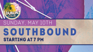 flyer for live music with southbound on may 10th at 7pm